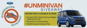 Ford – Win $15,000 check and voucher to purchase of a baseline 2014 Ford Transit Connect Titanium Wagon valued at $65,000