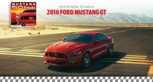 Ford – Win a 2016 Ford Mustang GT valued at $40,700  plus $5,000 in December , 2015