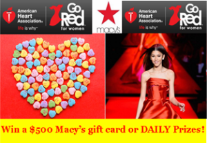 American Heart Association – Win a $500 Macy's gift card or DAILY Prize (1 per day, 28 total) a $25 ShopHeart.org gift card !