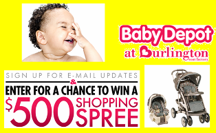 Burlington Coat Factory – Win a $500 Shopping Spree to Baby Depot by July 31, 2015