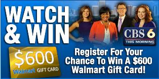 CBS 6 – Win a $600 Walmart Gift Card at any Walmart Store on Feb 24, 2015!