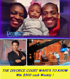 Divorce Court – Watch @DivorceCourt each day and then call in for your chance to win $500 in cash! Enter daily until September 7th, 2015! WEEKLY