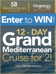 Hhgregg – Win a 12-day Grand Mediterranean Cruise for two valued at $9,628