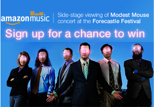Amazon – Win a $4,200 trip for 2 to Louisville, KY to attend the Forecastle Festival, which includes a performance by the band Modest Mouse!
