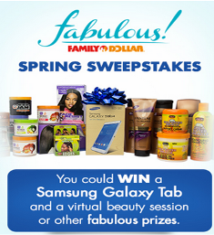 Family Dollar – Win a Samsung Galaxy Tab 4, a gift basket ...
