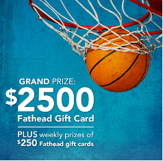 Fathead – Win $2,500.00 Fathead.com Gift Card plus $250 gift card for WEEKLY prizes until April 15, 2015! WEEKLY