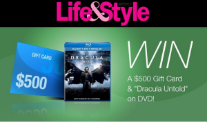 Life & Style Magazine – Win a $500 Gift Card plus the DVD 'Dracula Untold'! valued at $535!