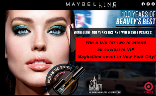 Maybelline- Win a $,5000 trip for two to  attend an exclusive VIP Maybelline event in New York City and 1,000 Instant Win Prizes by May 1, 2015 – INSTANTLY!