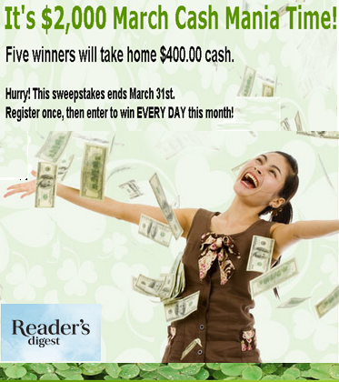 Reader's Digest – Win 1 of 5  prizes of $400.00 by March 31, 2015! DAILY