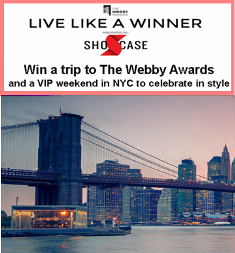 Recognition Media – Win a Vip trip to attend The Webby Awards and Walk the Red Carpet on May 18, 2015!