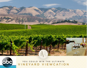 ABC – Win a $7,200 trip for 4 to the Edna Valley Vineyard in San Luis Obispo, CA by May 3, 2015!
