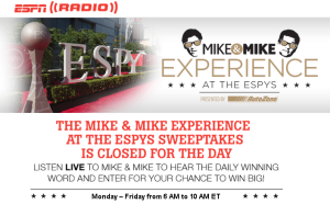 ESPN Radio – Win a $4,500 trip for 2 to Los Angeles, CA for the 2015 ESPYS Awards by May 15, 2015 –  WEEKLY!