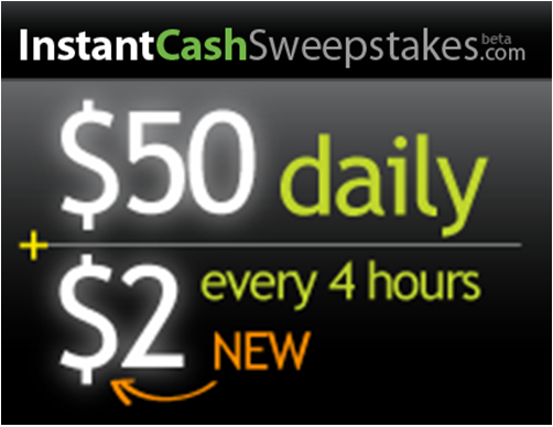 InstantCashSweepstakes.com – Win a $50 daily lottery prize or $2 lottery every 4 hours!