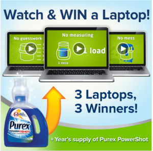 Purex – Win 1 of 3 laptops in the form of a $350 Gift Card and a year's supply of Purex PowerShot valued at $1,230 by April 2015 – TODAY