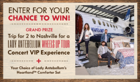 Bed Bath & Beyond – Win a $5,777 for 2 to Nashville, TN for the Lady Antebellum concert plus a comforter set and more prizes by June 19, 2015 – INSTANTLY!