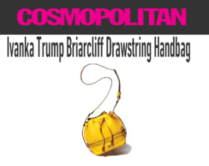 Cosmopolitan – Win an Ivanka Trump Briarcliff Drawstring Handbag and more   beauty products valued at $523 by June 9, 2015!