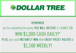 Dollar Tree – Win $1,000 cash daily for completing the survey by May 31, 2015 – DAILY!