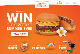 King's Hawaiian – Win a trip to Hawaii plus one Weber gas grill and a tons of great prizes by July 4, 2015 – INSTANTLY!
