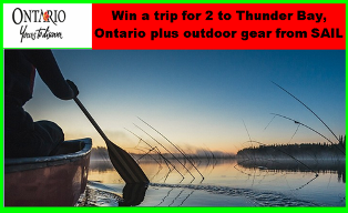 Ontario – Win a trip for 2 to Thunder Bay, Ontario plus outdoor gear from SAIL valued at $9,000 by May 31, 2015!