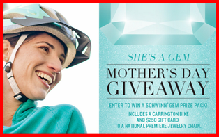 Ride Schwinn –  Win 1 of 10 prize packs consisting of one Schwinn Carrington bike and a $250 gift card on Mother's Day, 2015!