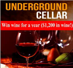 Underground Cellar – Win wine for a year valued at $1,200 by June 30, 2015!
