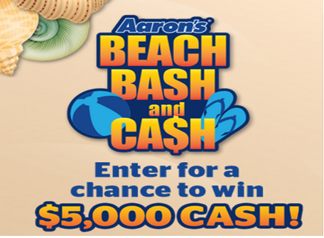 Aaron's – Win $5,000 cash by Beach Bash and Cash Sweepstakes by July 31, 2015!
