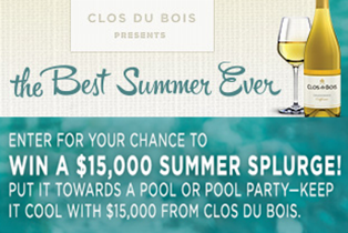 CLOS DU BOIS – Win $15,000,000 cash from The Clos du Bois Summer Splash Sweepstakes by August 31, 2015