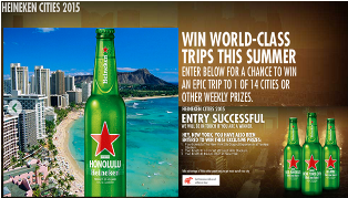 Heineken – Win an epic trip to 1 of 14 cities or other weekly prizes by July 31, 2015!