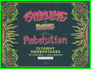 Live Nation – Win a flyaway to see Sublime with Rome in concert at FirstMerit Bank Pavilion at Northerly Island in Chicago, IL by July 23, 2015.