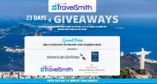 TravelSmith – Win a $5,000 trip for 2 to Rio de Janeiro, Brazil and more daily  great prizes by July 29, 2015 – DAILY!