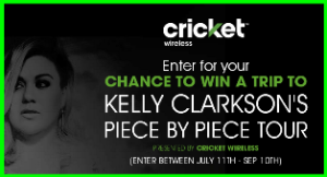 Cricket Wireless – Win a $5,500 trip for 2 to attend the Kelly Clarkson Piece By Piece tour concert and more prizes by September 10, 2015