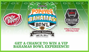 Dr Pepper Popeyes – Win a trip for 2 to Nassau, Bahamas to attend the 2015 Bahamas Bowl or the 2016 Bahamas Bowl and more great prizes by October 25, 2015 – INSTANTLY!