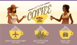 HP Hood – Win a prize pack inspired by your virtual coffee experience or $5,500 in gift cards by October 20, 2015 – WEEKLY!