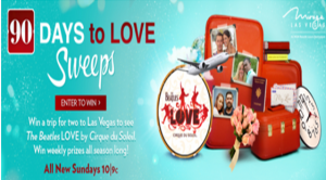 Cirque Du Soleil –Watch and Win a trip for two people to Las Vegas, Nevada and tickets to see The Beatles Love by Cirque Du Soleil valued at $4,150 by December 20, 2015