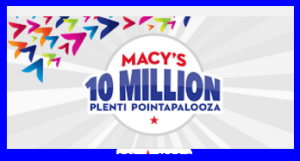 Macy's – Win 50,000 Plenti Points valued at $500 and more prizes by November 30, 2015 – INSTANTLY!