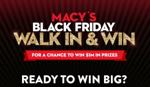 Macy's – Win amazing trips, shopping sprees, $500 gift codes & more by November 29, 2015!