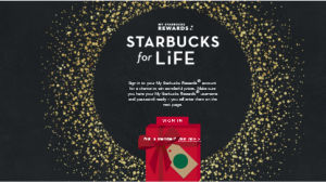 Starbucks – Win a daily credit for 30 years for one free food or standard menu beverage item at participating Starbucks stores valued at $54,275 and more prizes by January 11, 2016 – INSTANTLY!