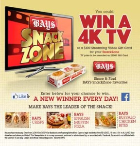 Bays English Muffins – Get In The Bays Snack Zone – Win a 4K TV OR daily gift card