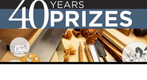 Fine Woodworking – 40 Years 40 Prizes – Win prizes valued at up to $3,000