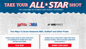 Frito-Lay – Ruffles – Win a trip for 2 to Dallas, Texas to watch an NBA game from a luxury suite with Dude Perfect valued at $3,472 ARV OR many more prizes