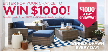 Art Van Furniture – Win a $1,000 Gift Card to Art Van Furniture (one awarded each day)