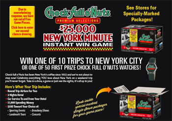 Chock Full O Nuts – Win 1 of 10 trips for 2 to New York City OR 1 of 50 first prizes