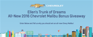 EllenTube – Ellens Trunk of Dreams – Win a 2016 Chevy Malibu valued at up to $US45,000 ARV