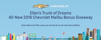 EllenTube – Ellens Trunk of Dreams – Win a 2016 Chevy Malibu valued at up to $US45,000 ARV