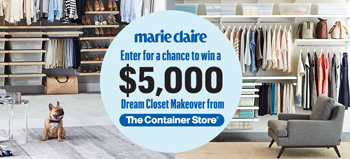 Hearst Communications – Marie Claire The Container Store – Win a $5,000 closet makeover from The Container Store valued at $5,000 ARV