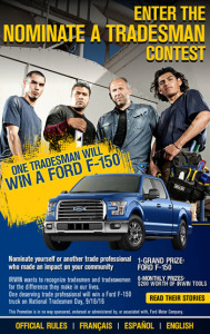 IRWIN Tools – Ultimate Tradesman – Win a grand prize of a 2016 Ford F-150 4×4 SuperCrew Cab Pickup truck with IRWIN tools OR 1 of 6 minor prizes