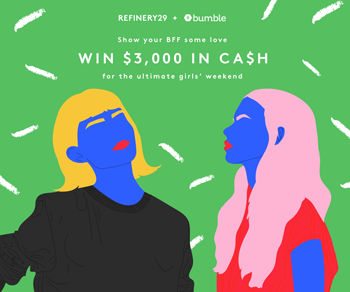 Refinery29 – Bumble – Win American Express Gift Cards valued at $3,000 ARV