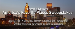 TI Media – Travel & Leisure Americas Favourite Places – Win a grand prize of a $3,000 Gift Card