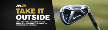 TaylorMade – Win an M2 Iron – Win 1 of 8,000 TaylorMade M2 6- iron