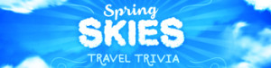 ABC – Lives Spring Skies Travel Trivia – Win 1 of 46 Wheel Prizes valued up to $15,000 ARV OR 1 of 46 Reward Prizes valued up to $1,500 ARV
